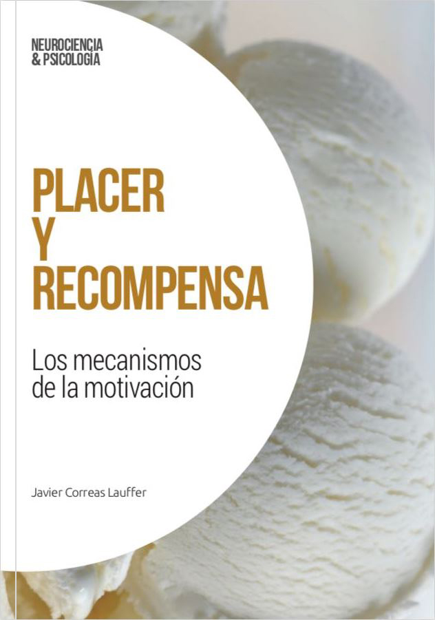 Libro Placer y recompensa Javier Correas Lauffer Madrid